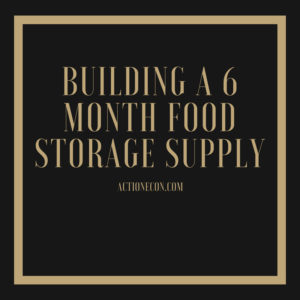 Building A 6 month food storage supply