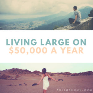 $50,000 Budget : Living Large on $50,000 A Year