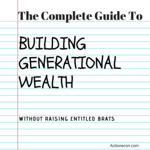 The complete guide to building generational wealth