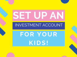 set up an investment account for your kids