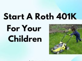 Start A Roth 401K For Your Children